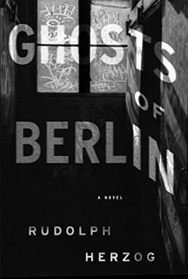 Ghosts of Berlin by Rudolph Herzog